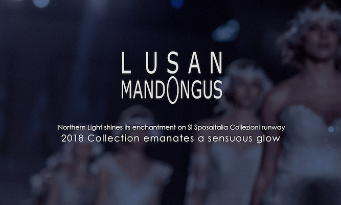 Lusan Mandongus 2018 Bridal Collection